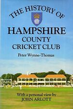 """PETER WYNNE-THOMAS - """"THE HISTORY OF HAMPSHIRE COUNTY CRICKET CLUB"""" - HB (1988)"""