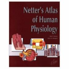 Netter's Atlas of Human Physiology Netter Basic Science