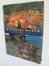 Material World: A Global Family Portrait by Peter Menzel