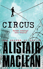 CIRCUS : ALISTAIR MACLEAN  (NEW) FREE P+P