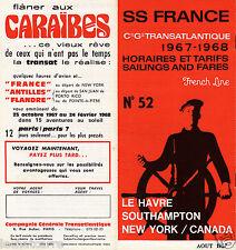 Paquebot - SS France - Horaires & Tarifs 1967/1968 - Cie. Gle. Transatlantique