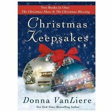 Christmas Keepsakes: Two Books in One: The Christmas Shoes & The Christmas Bles