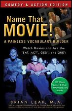 Name That Movie! A Painless Vocabulary Builder Comedy & Action Edition: Watch Mo