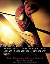 Behind the Mask of Spider-Man: The Secrets of the Movie, Vaz, Mark, New Book