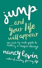 JUMP?AND YOUR LIFE WILL APPEAR - NANCY LEVIN (PAPERBACK) NEW