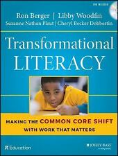 Transformational Literacy: Making the Common Core Shift with Work That Matters,