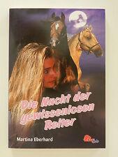 Martina Eberhard Die Nacht der gewissenlosen Reiter Pony Club