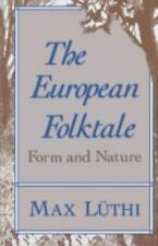 The European Folktale: Form and Nature (Folklore Studies in Translation), Luthi,