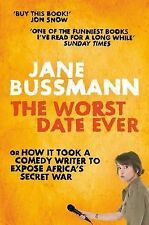 The Worst Date Ever: or How it Took a Comedy Writer to Expose Africa's Secret...