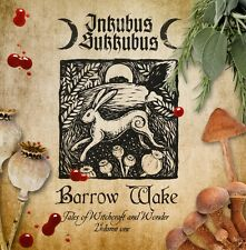 INKUBUS SUKKUBUS Barrow Wake - Tales of Witchcraft and Wonder Vol. 1 - CD
