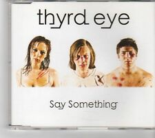 (FK325) Thyrd Eye, Say Something - 2009 CD
