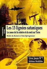 Lignes Sataniques Ser.: Le LIVRE JAUNE 7 : les 13 Lignées Sataniques (Edition...