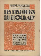 LES DISCOURS DU DR O'GRADY, par André MAUROIS, LE LIVRE MODERNE ILLUSTRE