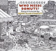 Who Needs Donuts? by Mark Alan Stamaty c2003, Hardcover, SIGNED with picture