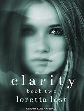 Clarity: Clarity Book Two 2 by Loretta Lost (2015, MP3 CD, Unabridged)