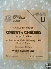 1978 FA Cup 5th RD Ticket ORIENT v CHELSEA, 18th Feb