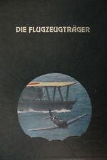Die Geschichte der Luftfahrt-Time Life Buch- Die Flugzeugträger