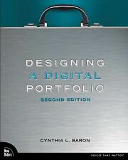 Designing a Digital Portfolio 2nd Edition Voices That Matter