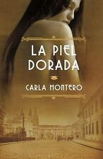 La piel dorada: (Golden Skin) (Spanish Edition)