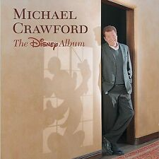 Michael Crawford, The Disney Album, Excellent
