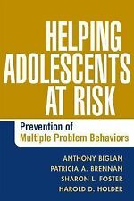 Helping Adolescents at Risk: Prevention of Multiple Problem Behaviors by Anthon