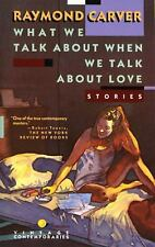 What We Talk About When We Talk About Love: Stories, Raymond Carver, Good Book