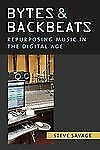 NEW - Bytes and Backbeats: Repurposing Music in the Digital Age (Tracking Pop)