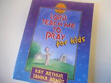 Lord, Teach Me to Pray for Kids Discover Bible Studies Inductive KAY ARTHUR