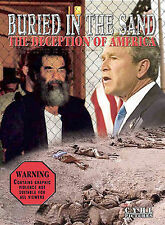 Buried in the Sand: The Deception of America - George Bush, Iraq (DVD, 2004)