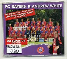 FC Bayern München Maxi-CD Andrew White Ole Super FCB (Go West) 4-track Fußball