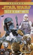 Star Wars - Legends: Tales of the Bounty Hunters by Kevin J. Anderson (1996,...