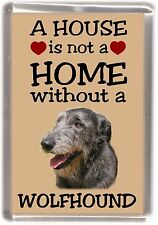 "Irish Wolfhound Dog Fridge Magnet ""A HOUSE IS NOT A HOME"" by Starprint"