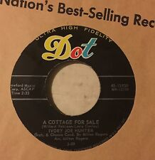 IVORY JOE HUNTER Old Fashioned Love / A Cottage For Sale 45 Dot