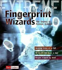 Fingerprint Wizards: The Secrets of Forensic Science (Extreme!)-ExLibrary