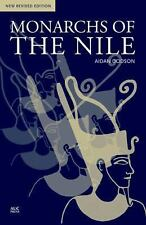 Monarchs of the Nile : New Revised Edition by Aidan Dodson (2016, Paperback)