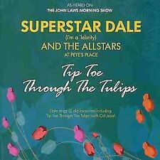 TIP TOE THROUGH THE TULIPS NEW CD