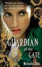 Guardian Of The Gate: Number 2 in series (Prophecy of the Sisters),Zink, Michell