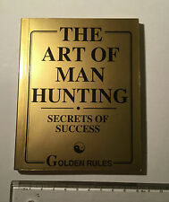 The Art of Manhunting - Secrets of Success. A B Crombie. Small paperback book.