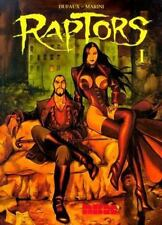 Raptors Vol. 1 by Enrico Marini and Jean Dufaux (2003, Paperback)