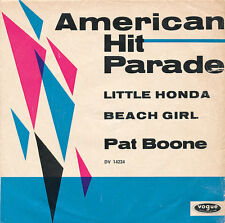"7"" - PAT BOONE - LITTLE HONDA / BEACH GIRL - vogue DV 14224 - DE 1964"