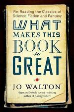 What Makes This Book So Great - Walton, Jo