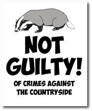 NOT GUILTY CRIMES AGAINST THE COUNTRYSIDE - Badgers Vinyl Sticker 18cm x 13cm