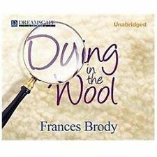 Kate Shackleton: Dying in the Wool 1 by Frances Brody (2012, CD, Unabridged)