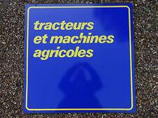 """Plaque Emaillee Ancienne Publicite de Garage """" Tracteurs et Machines Agricoles """""""
