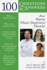100 Questions & Answers about Bi-Polar (Manic-Depressive) Disorder Albrecht