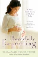 Prayerfully Expecting: A Nine-Month Novena for Mothers to Be by Donna-Marie Coo