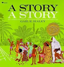 A Story A Story: An African Tale by Gail E. Haley Paperback African Folk Tale