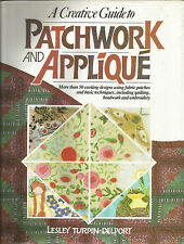 "LIVRE LOISIR CREATIF "" A CREATIVE GUIDE TO PATCHWORK AND APPLIQUE "" L.TURPIN"