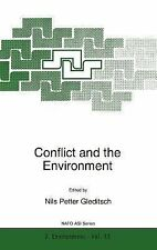 Nato Science Partnership Subes 2 Ser.: Conflict and the Environment 33 by...