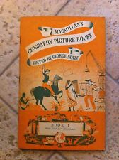 Geography picture books macmillan's edited by george noyle 1954